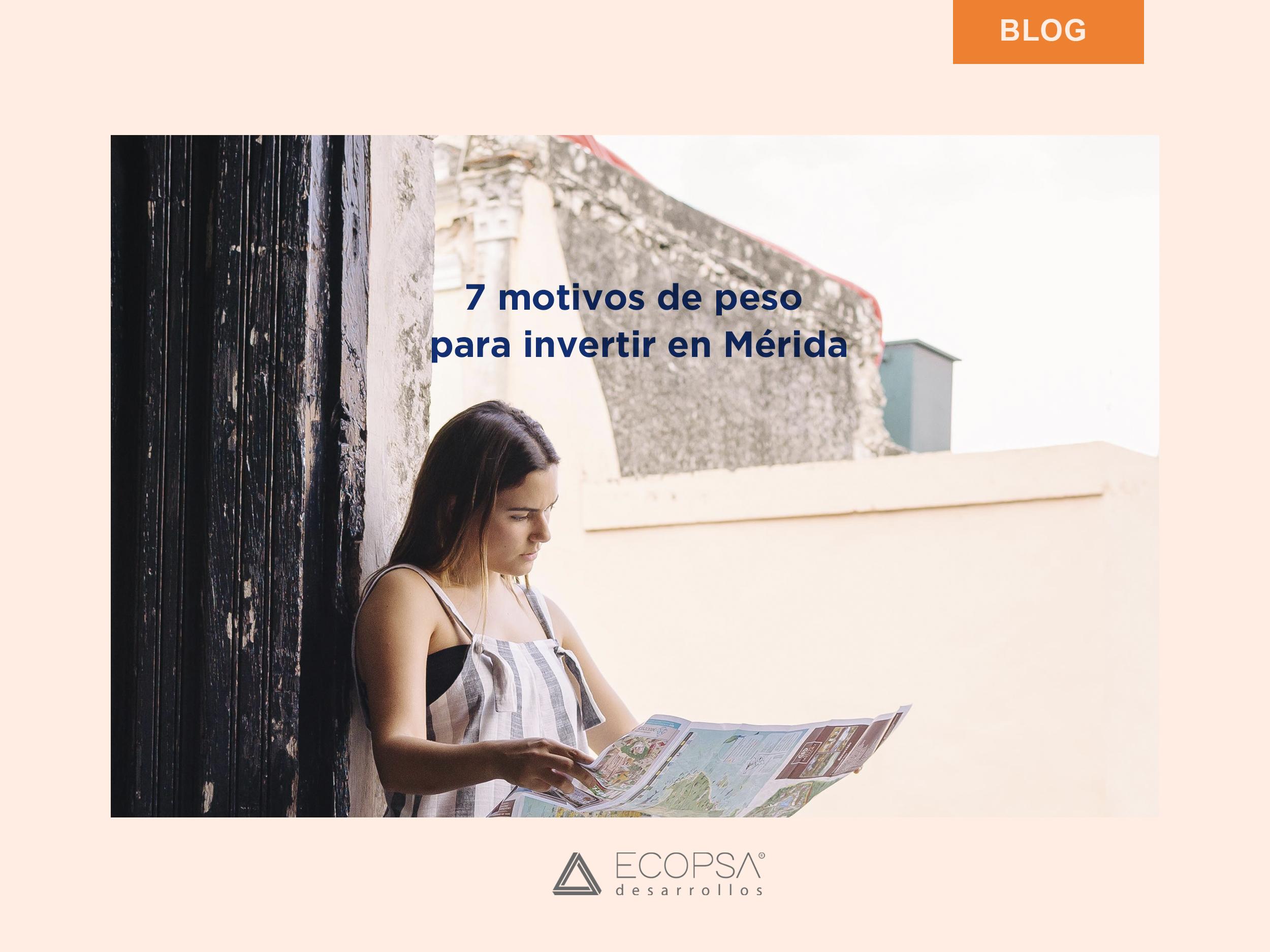7 motivos de peso para invertir en Mérida
